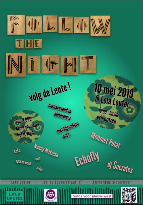 Follow the Night @ Lola Louter